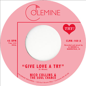 "Nico Collins & The Soul Chance - Give Love A Try (Vinyl 7"") [PREORDER]"