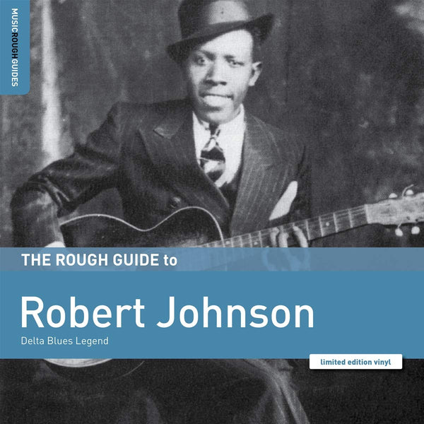 Robert Johnson - The Rough Guide to Robert Johnson (Vinyl LP)