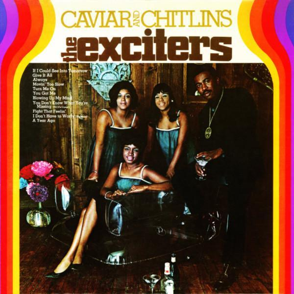 The Exciters – Caviar And Chitlins (Vinyl LP)