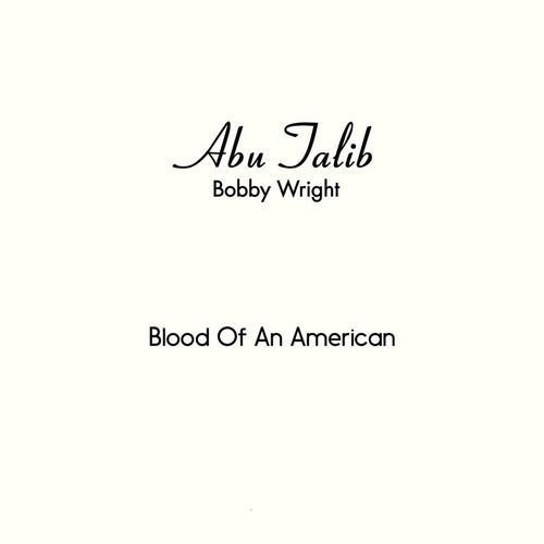 "Bobby Wright ‎– Blood Of An American (Vinyl 7"")"