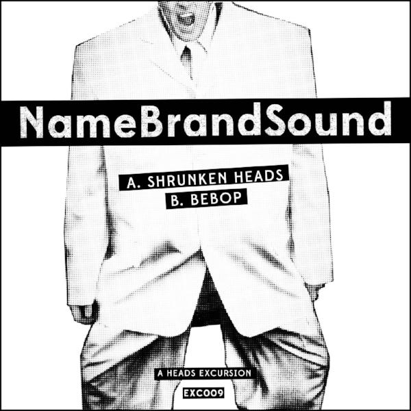 "NameBrandSound - A Heads Excursion (Vinyl 12"")"