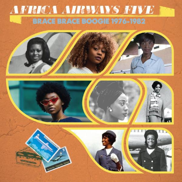 Various – Africa Airways Five (Brace Brace Boogie 1976-1982) (Vinyl LP)