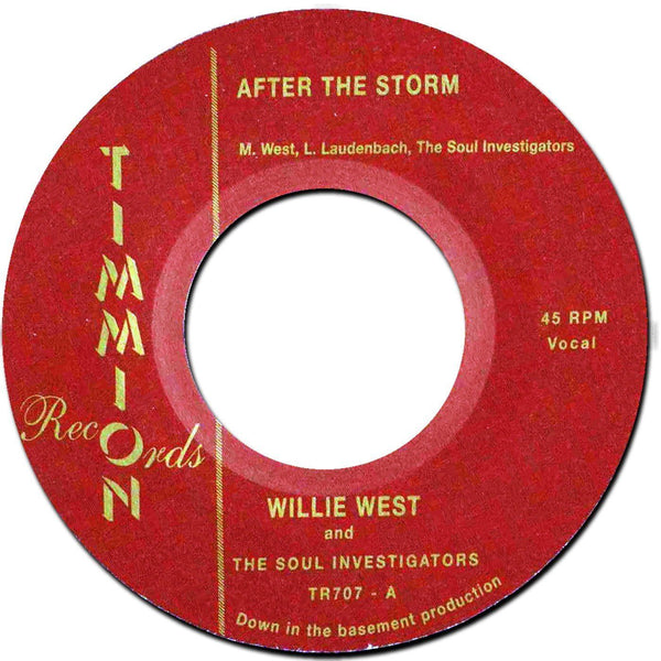 "Willie West & The Soul Investigators - After The Storm (Vinyl 7"")"