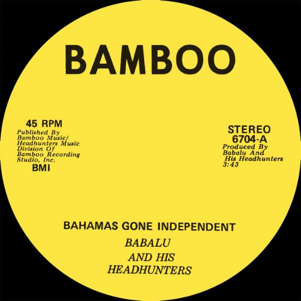 "Babalu And His Headhunters ‎– Bahamas Gone Independent (Vinyl 7"")"