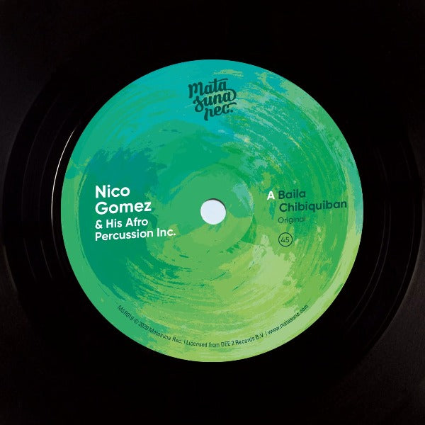 "Nico Gomez And His Afro Percussion Inc. ‎– Baila Chibiquiban (Vinyl 7"")"