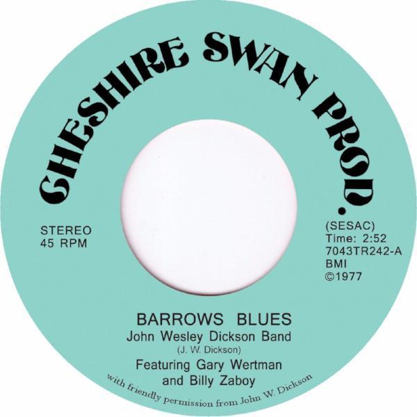 "John Wesley Dickson Band - Barrows Blues (Vinyl 7"")"