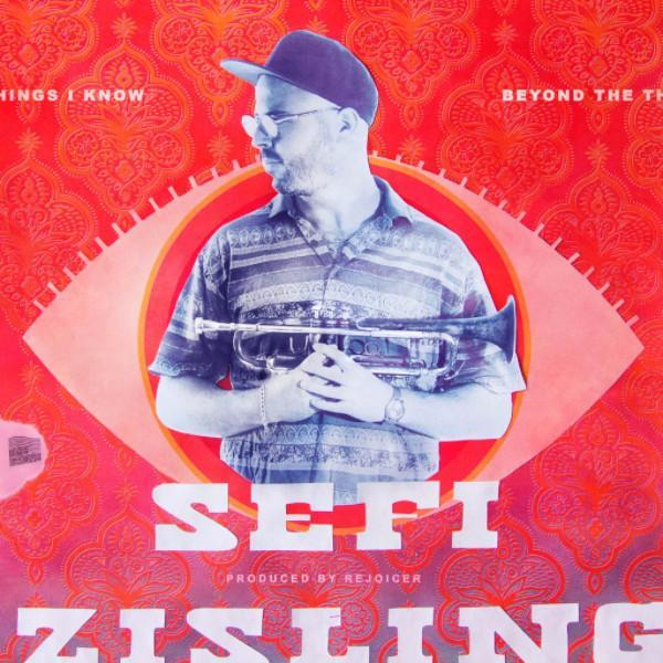 Sefi Zisling - Beyond the Things I Know (Vinyl LP)