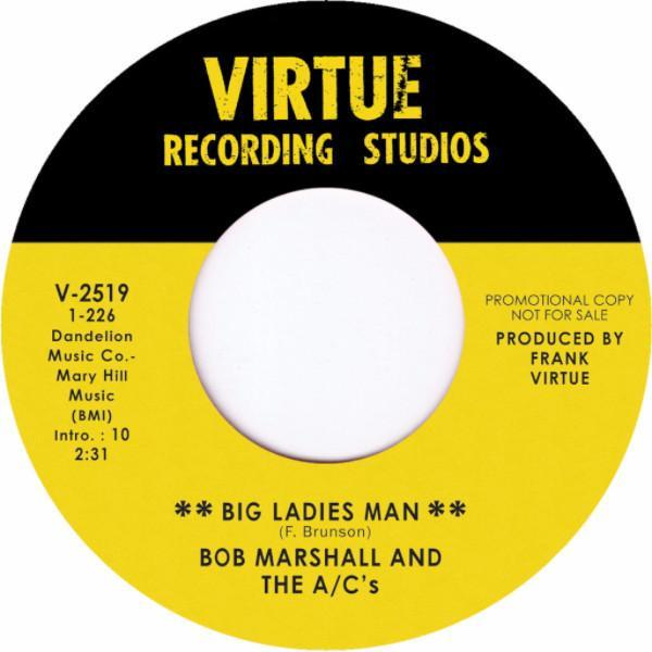 "Bob Marshall And The A/C's – Big Ladies Man (Vinyl 7"")"