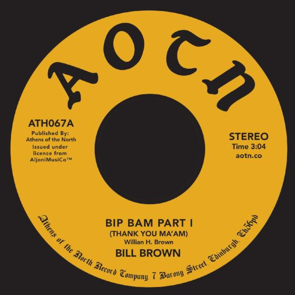 "Bill Brown - Bip Bam (Vinyl 7"")"