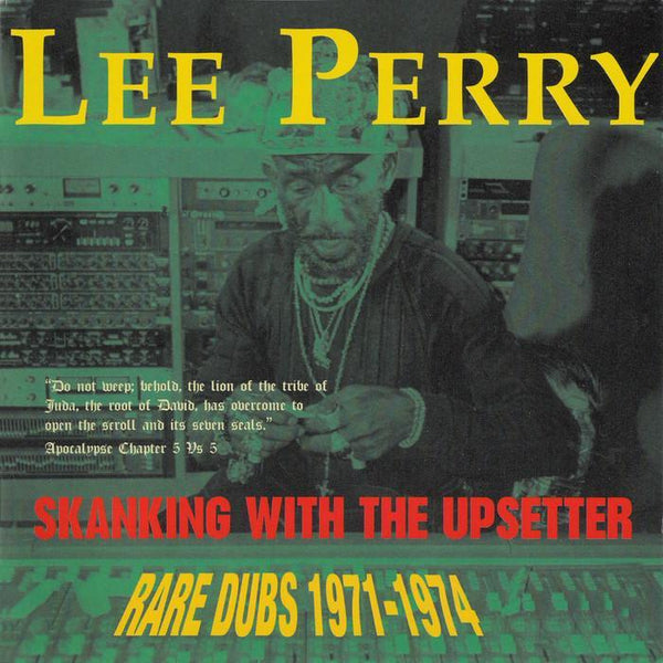 Lee Perry – Skanking With The Upsetter, Rare Dubs 1971-1974 (Vinyl LP) - Rook Records