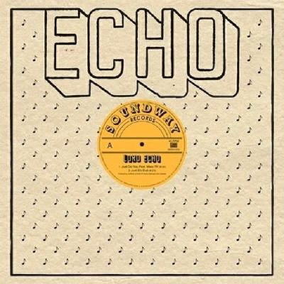 "Lord Echo – Just Do You (Vinyl 12"")"