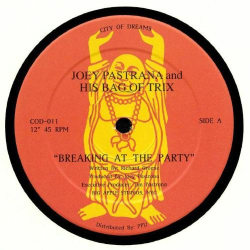 "Joey Pastrana And His Bag Of Trix – Breaking At The Party (Vinyl 12"")"