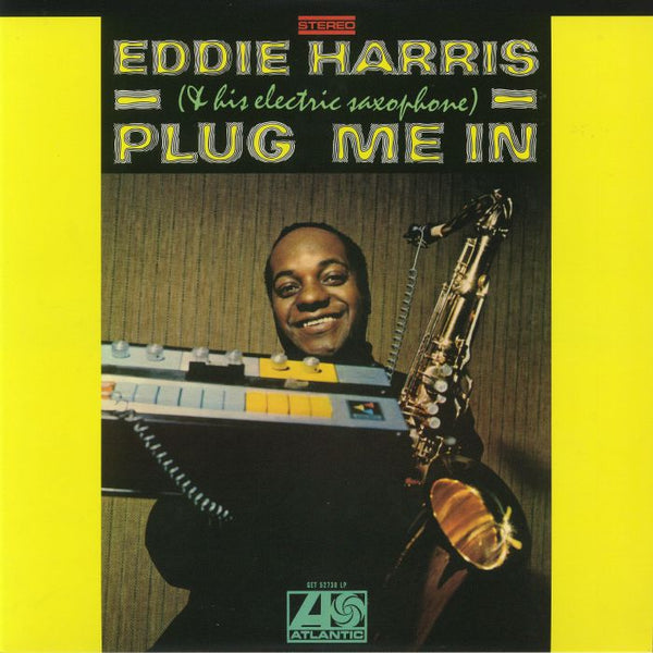 Eddie Harris ‎– Plug Me In (Vinyl LP)