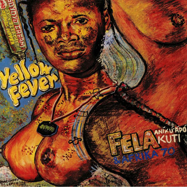 Fela Kuti & Afrika 70 ‎– Yellow Fever (Vinyl LP)