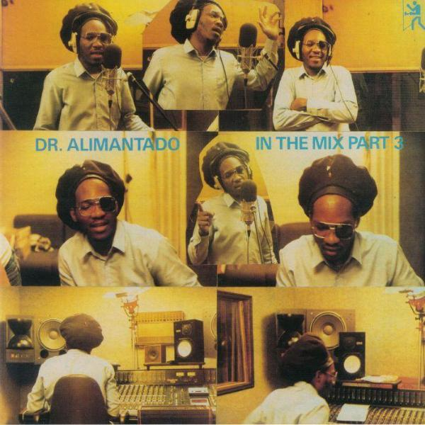 Dr. Alimantado ‎– In The Mix Part 3 (Vinyl LP)