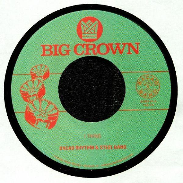 "Bacao Rhythm & Steel Band ‎– 1 Thing (Vinyl 7"")"