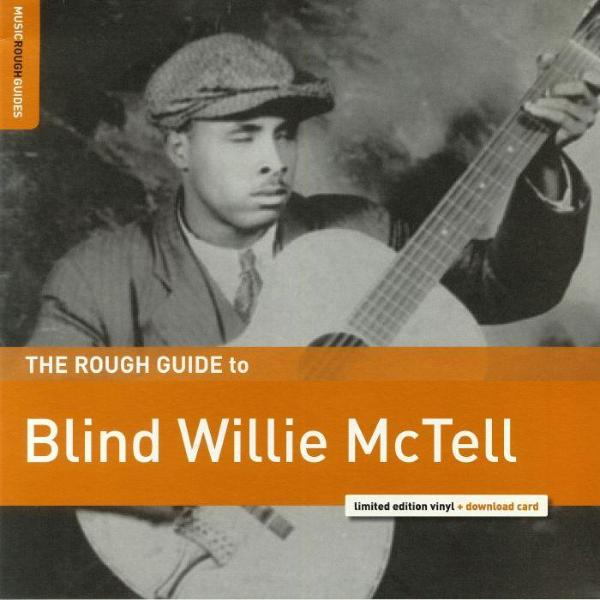 Blind Willie McTell ‎– The Rough Guide To Blind Willie McTell (Vinyl LP)