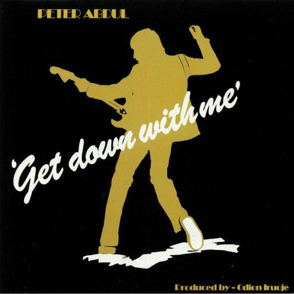 Peter Abdul – Get Down With Me (Vinyl LP)