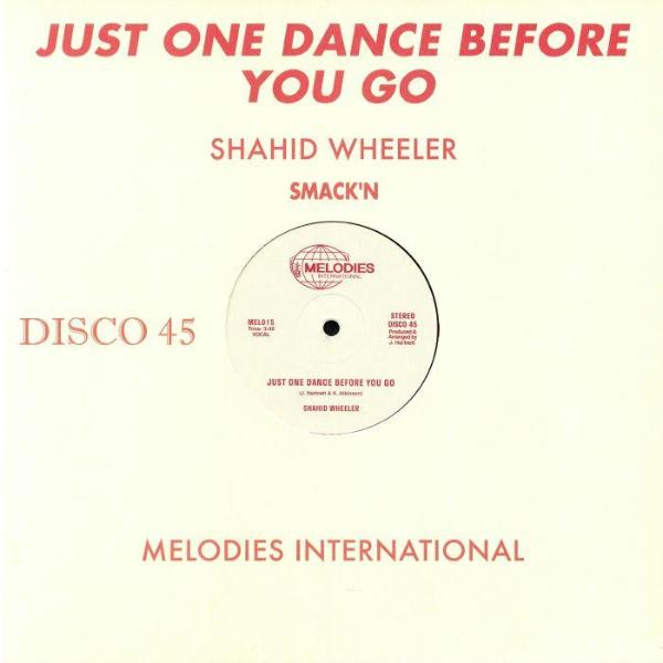 "Shahid Wheeler – Just One Dance Before You Go (Vinyl 12"")"