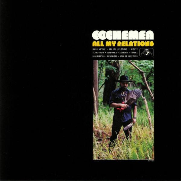 Cochemea ‎– All My Relations (Vinyl LP)