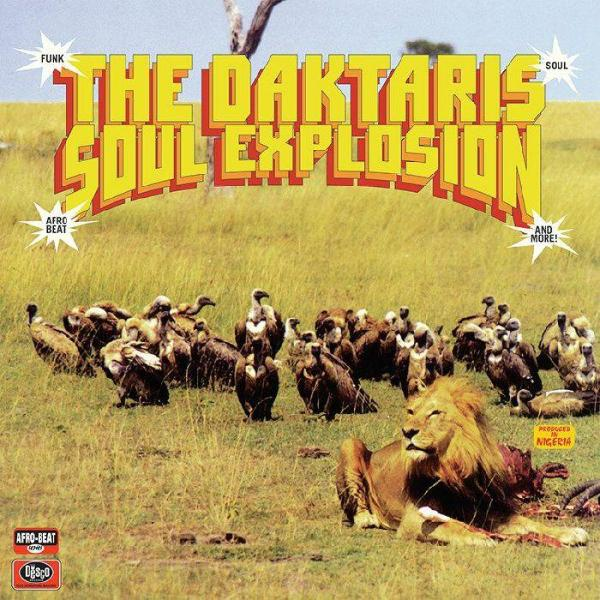 The Daktaris ‎– Soul Explosion (Vinyl LP)