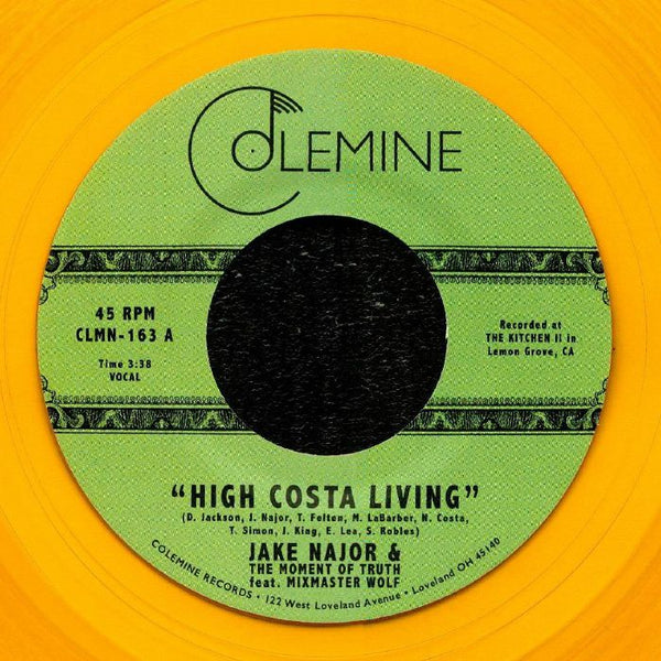 "Jake Najor & The Moment Of Truth ‎– High Costa Living (Vinyl 7"")"