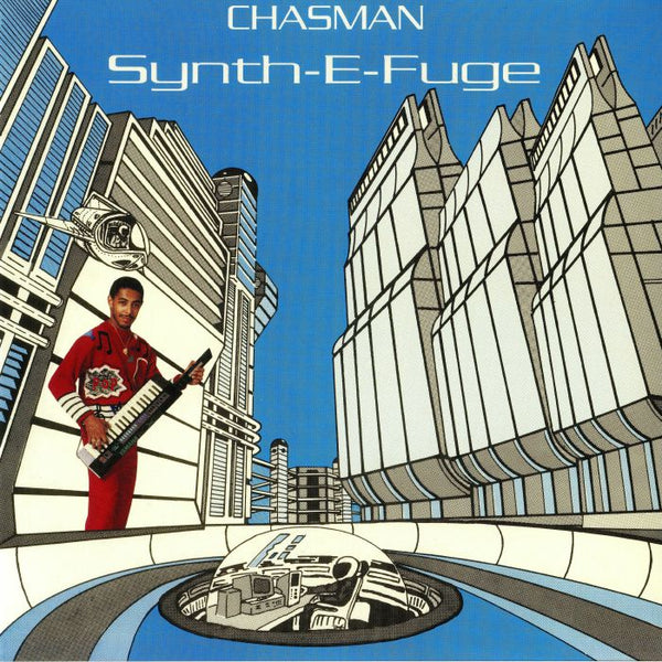 Chasman – Synth-E-Fuge (Vinyl LP)