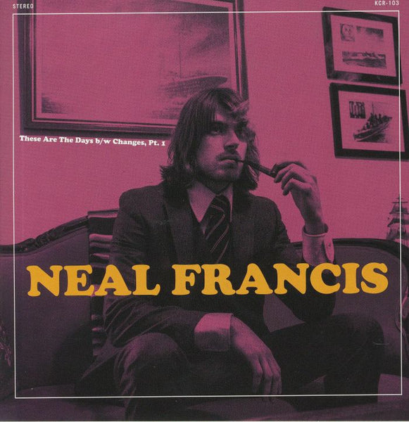 "Neal Francis ‎– These Are The Days (Vinyl 7"")"