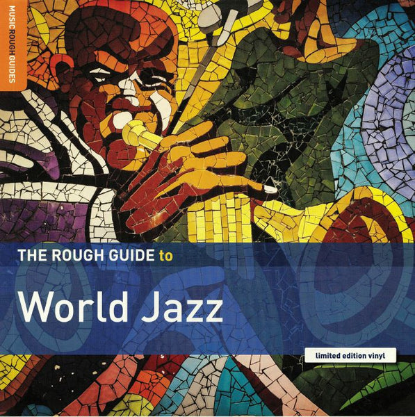 Various - The Rough Guide To World Jazz (Vinyl LP)