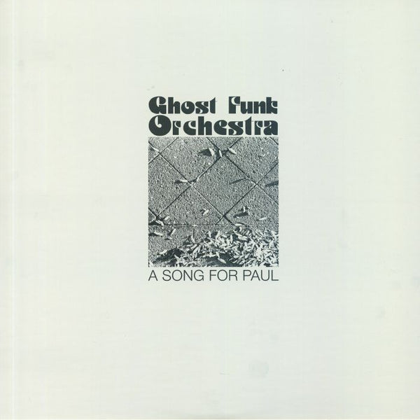 Ghost Funk Orchestra – A Song For Paul (Vinyl LP)