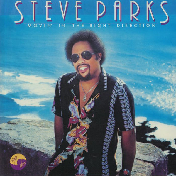 Steve Parks - Movin' In The Right Direction (Vinyl LP)