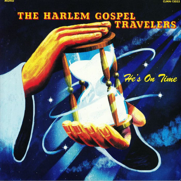 The Harlem Gospel Travelers ‎– He's On Time (Vinyl LP)