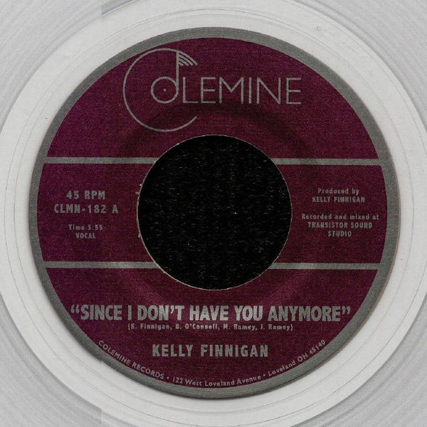 "Kelly Finnigan ‎– Since I Don't Have You Anymore (Vinyl 7"")"