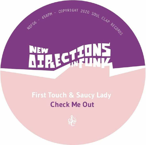 "First Touch, Saucy Lady ‎– New Directions In Funk Volume 6  (Vinyl 7"") [PREORDER]"