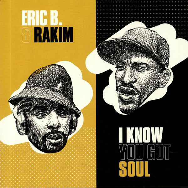 "Eric B. & Rakim ‎– I Know You Got Soul (Vinyl 7"")"