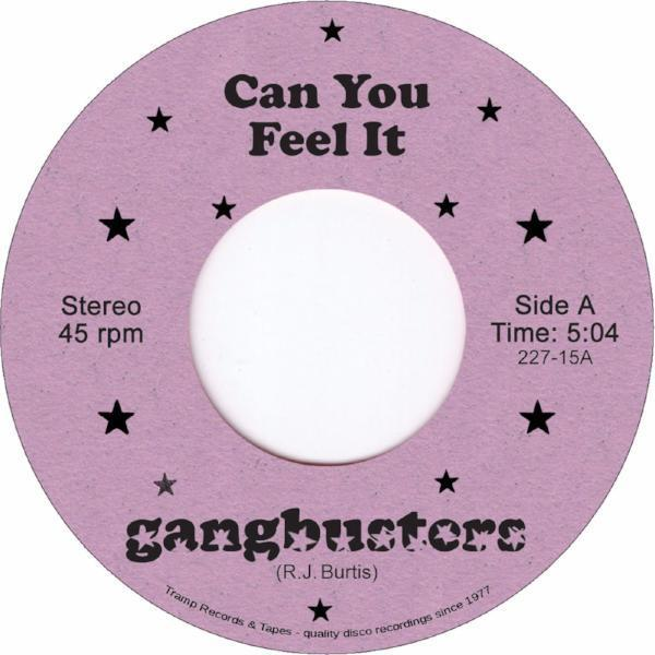 "Gangbusters - Can You Feel It (Vinyl 7"")"