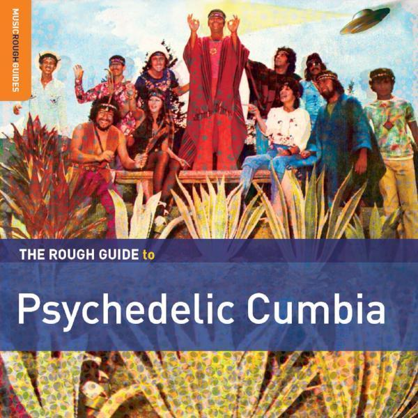 Various ‎– The Rough Guide To Psychedelic Cumbia (Vinyl LP)