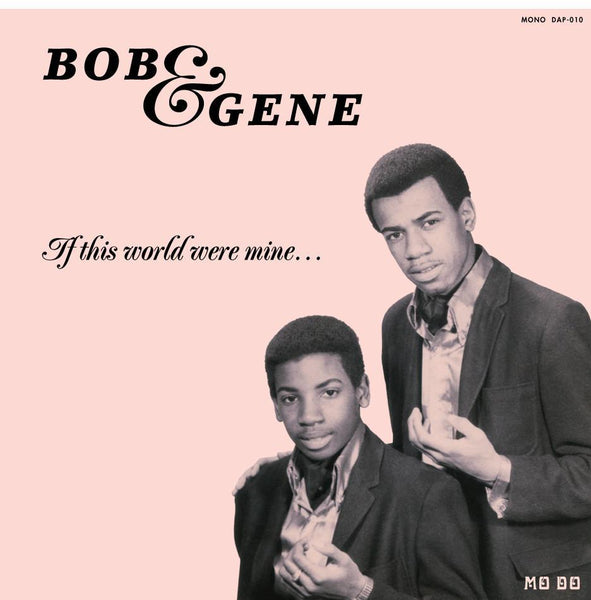 Bob & Gene – If This World Were Mine (Vinyl LP)