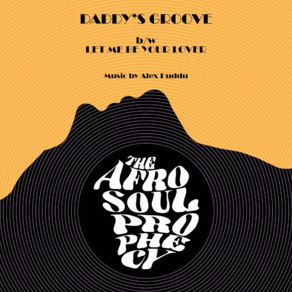 "The Afro Soul Prophecy – Daddy's Groove (Vinyl 7"")"