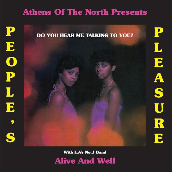 Peoples Pleasure & Alive and Well - Do You Hear Me Talking to You? (Vinyl LP)