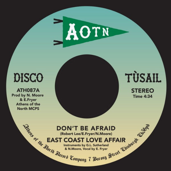 "East Coast Love Affair ‎– Don't Be Afraid (Vinyl 7"")"