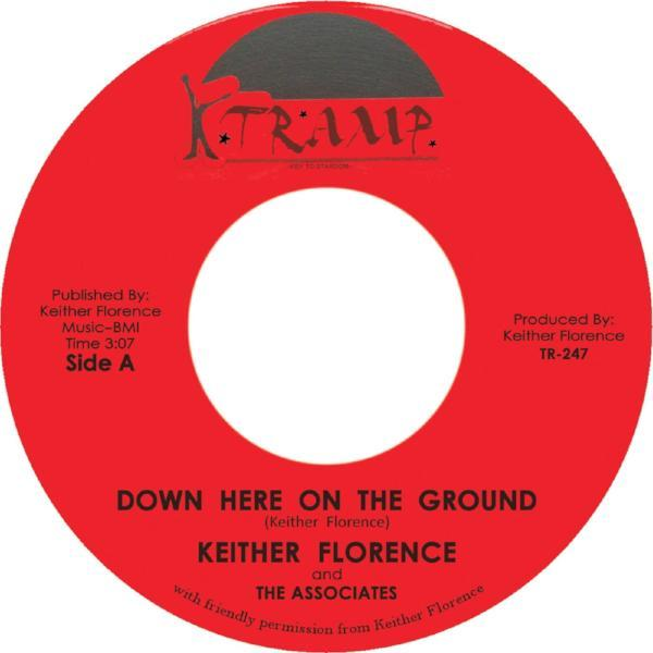 "Keither Florence & The Associates ‎– Down Here On The Ground (Vinyl 7"")"