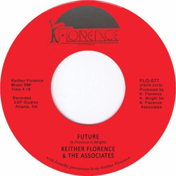 "Keither Florence & The Associates ‎– Future / Free (Vinyl 7"")"