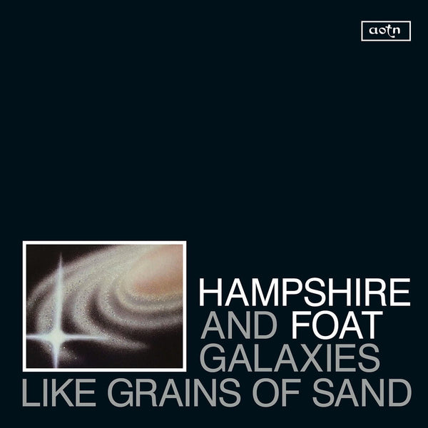 Hampshire and Foat ‎– Galaxies Like Grains Of Sand (Vinyl LP)