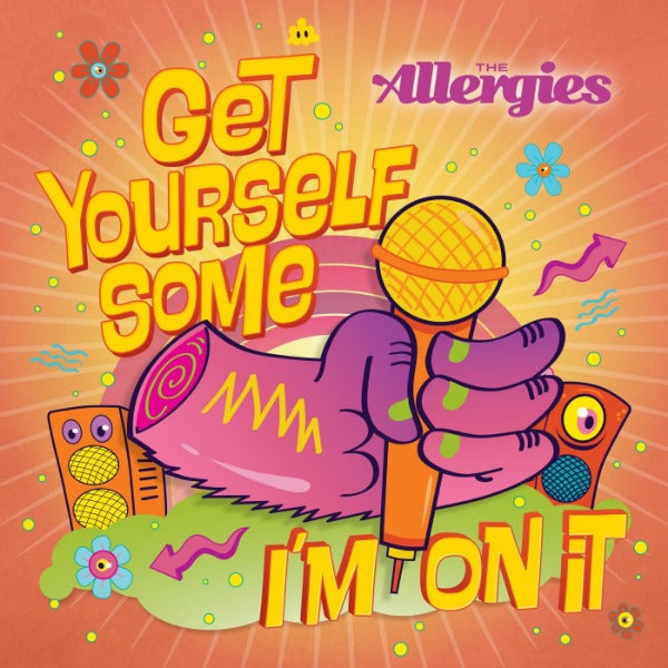 "The Allergies ‎– Get Yourself Some / I'm On It (Vinyl 7"")"