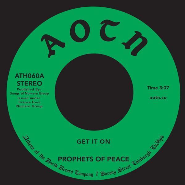 "Prophets Of Peace - Get It On (Vinyl 7"")"