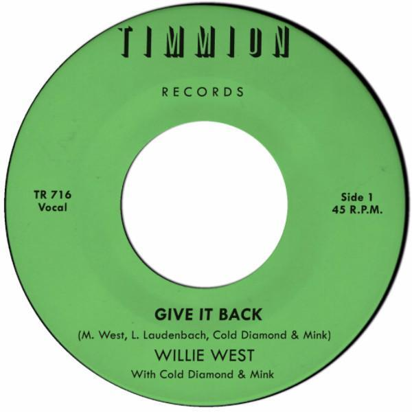 "Willie West & Cold Diamond & Mink - Give It Back (Vinyl 7"")"