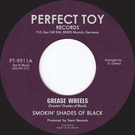"Smokin' Shades Of Black ‎– Grease Wheels / Love Ship (Vinyl 7"")"