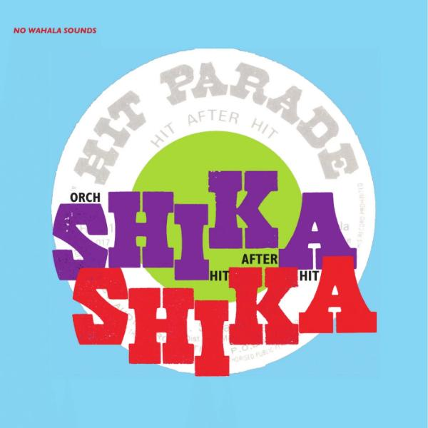 Orchestre Shika-Shika ‎– Hit After Hit (Vinyl LP)