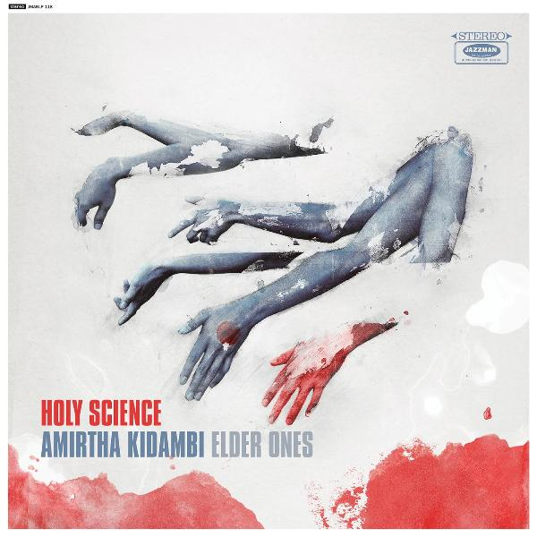 Amirtha Kidambi, Elder Ones - Holy Science (Vinyl LP)